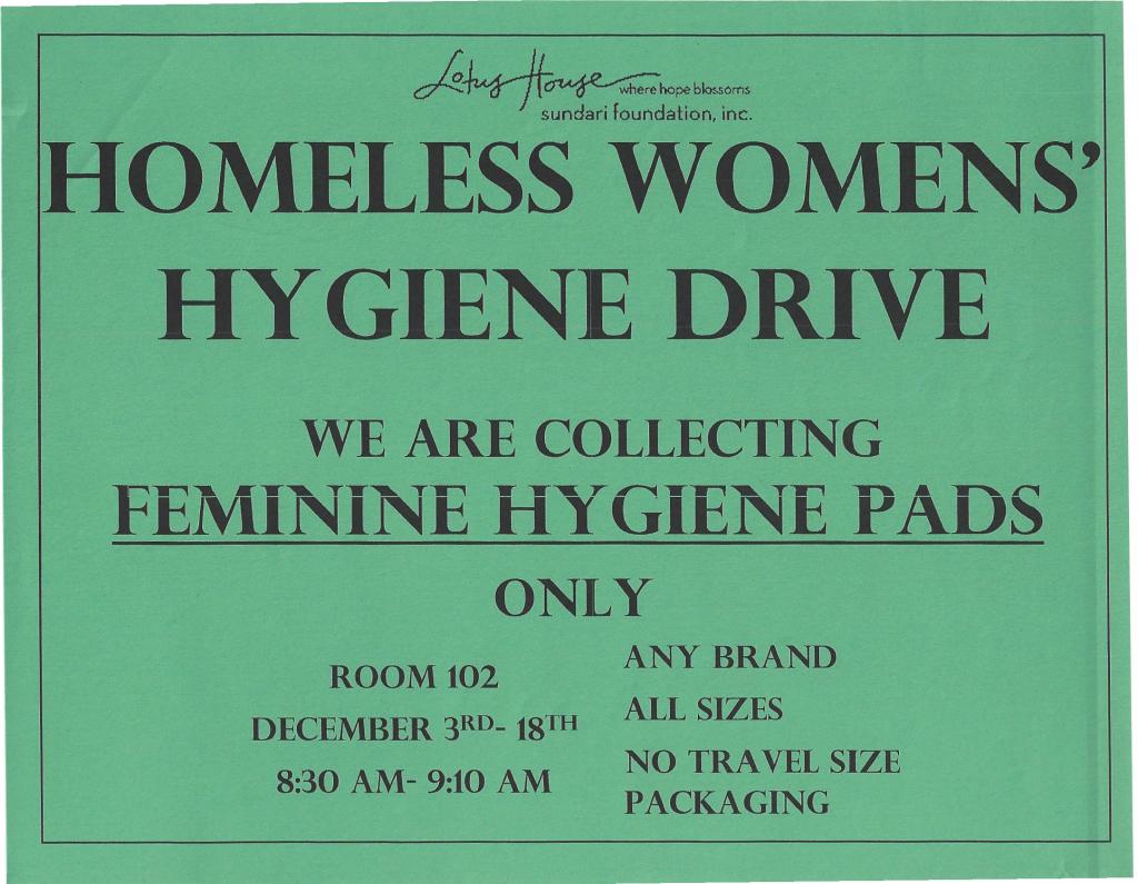 Homeless Womens' Hygiene Drive @ Room 102